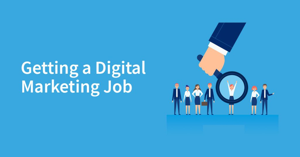 How to get a job in Digital Marketing Sector